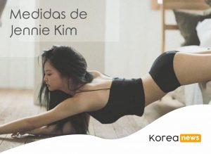 Estatura y Medidas de Jennie Kim